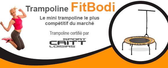 Trampoline Fitness FitBodi, Le mini trampoline le plus compétitif du marché